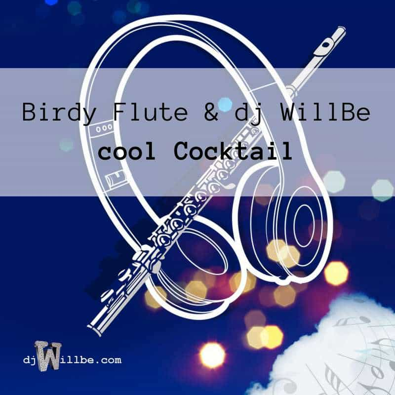 cover cocktail birdy flute and djWillBe.jpg