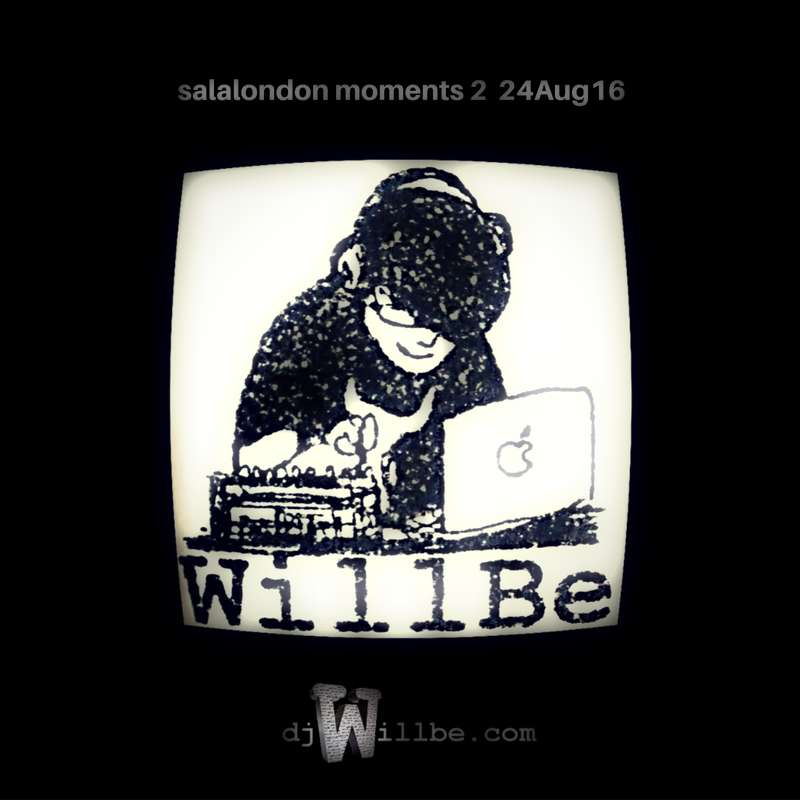 cover salalondon moments 2 dj willbe.jpg