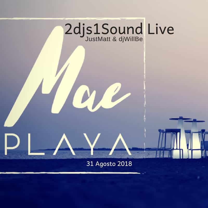 180831MaePlayaLive2djs1Sound-COVER.jpg
