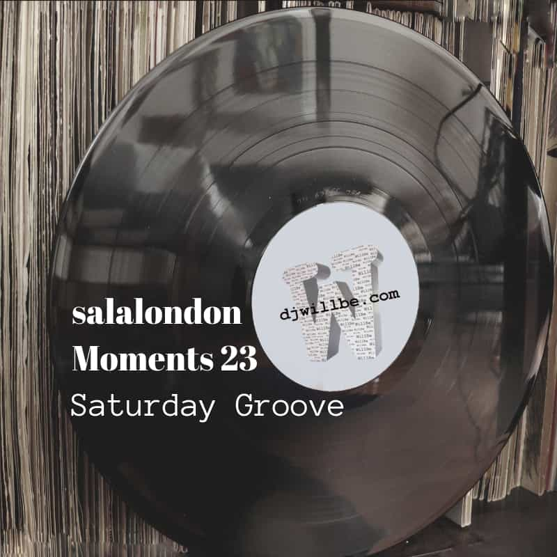 180922salalondonMoments23SaturdayGrooveCOVER.jpg