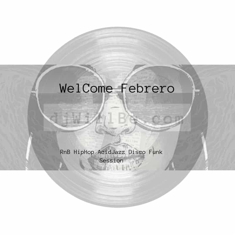 190201WelComeFebrero.jpg