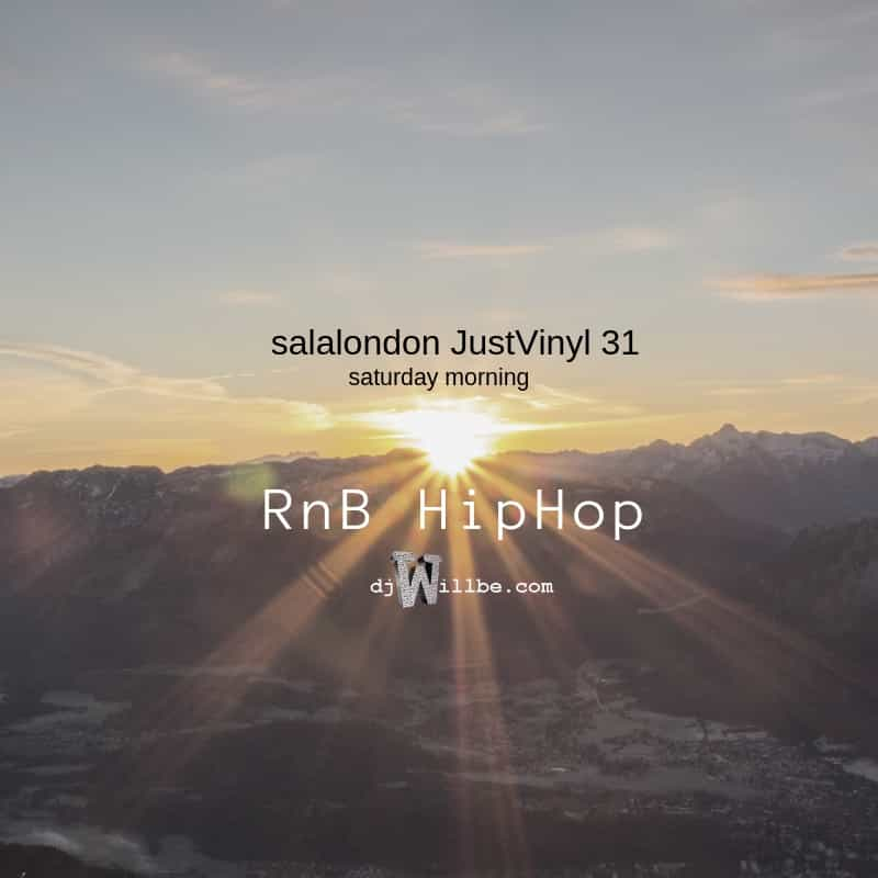 190223salalondonJustVinyl31SaturdayMorningRnBHipHop.jpg